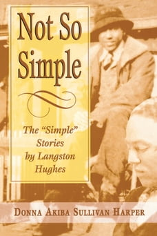 """Not So Simple: The """"Simple"""" Stories by Langston Hughes"""