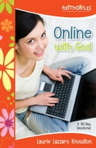 Online with God: A 90-Day Devotional
