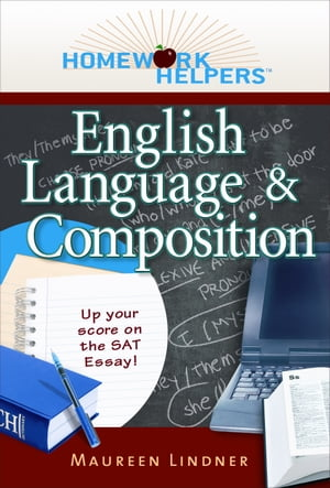 Homework Helpers: English Language and Composition by Maureen Linder