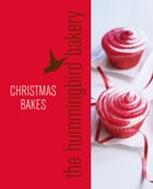 Hummingbird Bakery Christmas: An Extract from Cake Days by Tarek Malouf
