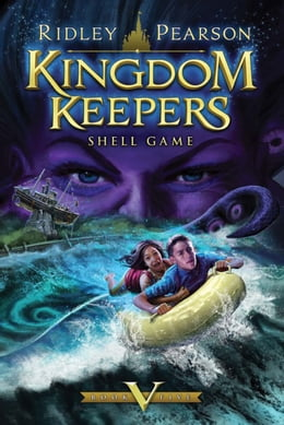 Book Kingdom Keepers V: Shell Game: Shell Game: Shell Game by Ridley Pearson