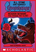 Give Yourself Goosebumps: Night In Werewolf Woods by R.L. Stine