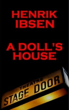 A Doll's House (1879) by Henrik Ibsen