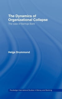 The Dynamics of Organizational Collapse