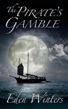 The Pirate's Gamble by Eden Winters