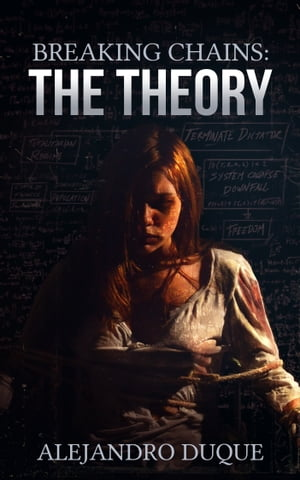 The Theory (Breaking Chains Series, Book #1)