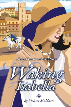Waking Isabella: Because beauty can't sleep forever