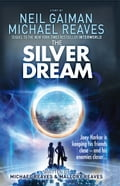 9780007523467 - Michael Reaves, Neil Gaiman: The Silver Dream (Interworld, Book 2) - Buch