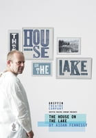 The House on the Lake by Fennessy