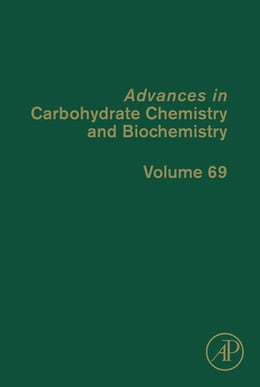 Book Advances in Carbohydrate Chemistry and Biochemistry by Derek Horton