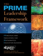 PRIME Leadership Framework, The: Principles and Indicators for Mathematics Education Leaders by National Council of Supervisors of Mathematics