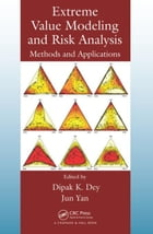 Extreme Value Modeling and Risk Analysis: Methods and Applications