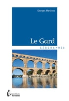 Le Gard by Georges Martinez