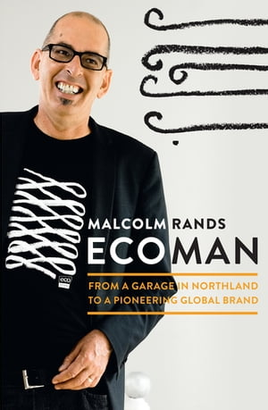 Ecoman From a Garage in Northland to a Pioneering Global Brand