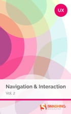 Navigation & Interaction, Vol. 2 by Smashing Magazine