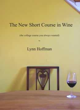 Book The New Short Course in Wine by Lynn Hoffman