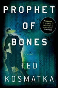 Prophet of Bones: A Novel