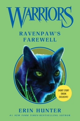 Book Warriors: Ravenpaw's Farewell by Erin Hunter