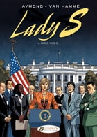 Lady S. - Volume 4 - A Mole in D.C. by Philippe Aymond