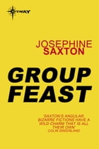 Group Feast by Josephine Saxton