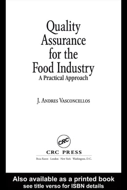 Book Quality Assurance for the Food Industry: A Practical Approach by Vasconcellos, J. Andres
