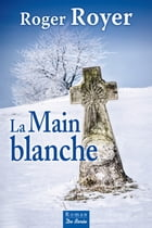 La Main blanche by Roger Royer