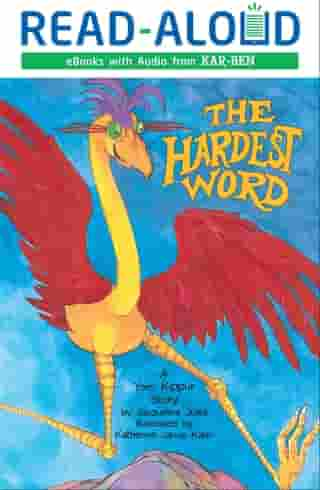 The Hardest Word: A Yom Kippur Story by Jacqueline Jules