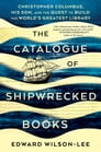 The Catalogue of Shipwrecked Books Cover Image