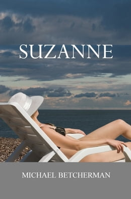 Book Suzanne by Michael Betcherman