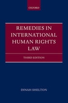 Remedies in International Human Rights Law