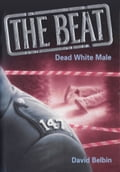 The Beat: Dead White Male Deal