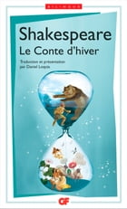 Le Conte d'hiver / The Winter's Tale (édition bilingue) by William Shakespeare