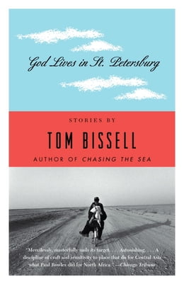 Book God Lives in St. Petersburg: Short Stories by Tom Bissell
