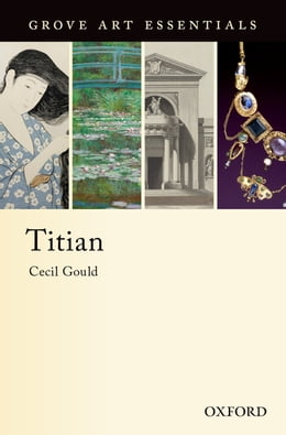 Book Titian: (Grove Art Essentials) by Cecil Gould