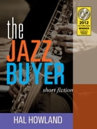 The Jazz Buyer by Hal Howland