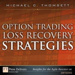 Book Option Trading Loss Recovery Strategies by Michael C. Thomsett
