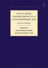 Anti-Cartel Enforcement in a Contemporary Age,: Leniency Religion