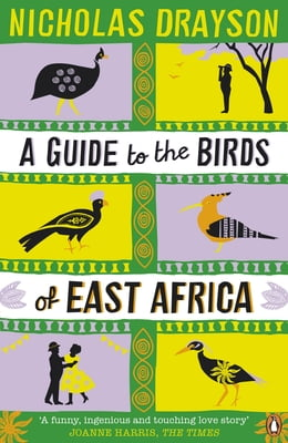 Book A Guide to the Birds of East Africa by Nicholas Drayson