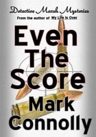Even The Score by Mark Connolly