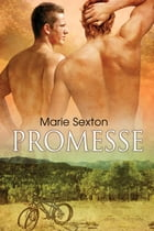 Promesse by Marie Sexton