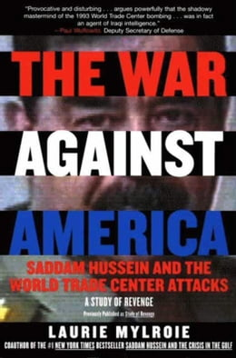 Book The War Against America: Study of Revenge by Laurie Mylroie