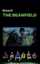 The Beanfield by Breach Theatre