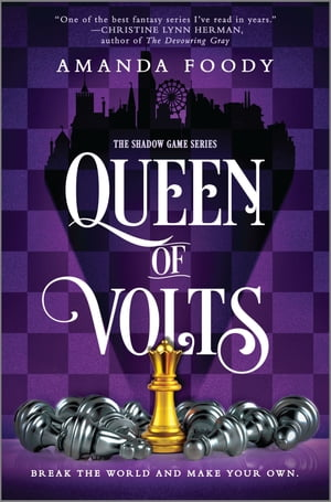 Queen of Volts by Amanda Foody
