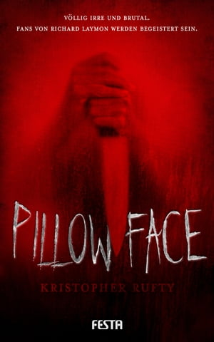 Pillowface: Thriller by Kristopher Rufty