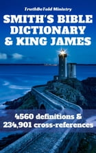 Smith's Bible Dictionary 1863 and King James Bible by William Smith