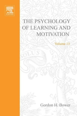 Book Psychology of Learning and Motivation by Bower, Gordon H.