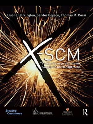 X-SCM The New Science of X-treme Supply Chain Management