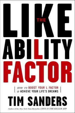 Book The Likeability Factor by TIM SANDERS