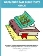 OBEDIENCE BASE BIBLE STUDY GUIDE by DARYL FRANCIS LLANZA