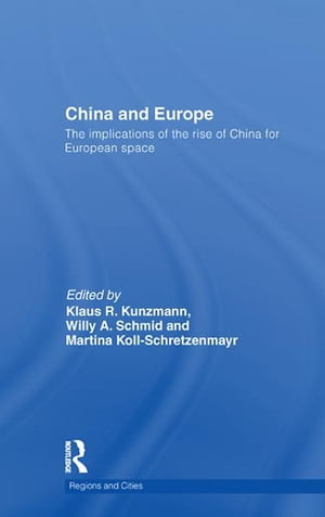 China and Europe The Implications of the Rise of China for European space